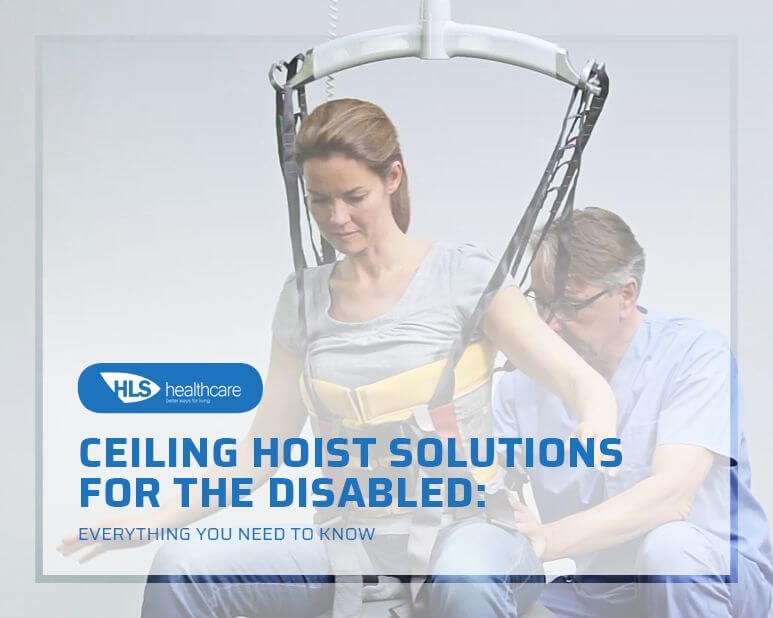 Ceiling Hoist Solutions for the Disabled - Everything You Need to Know