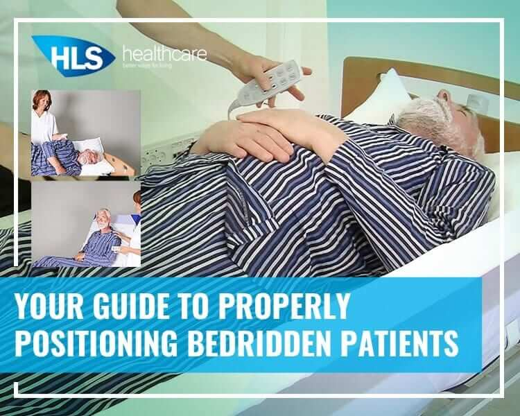 Your Guide to Properly Positioning Bedridden Patients