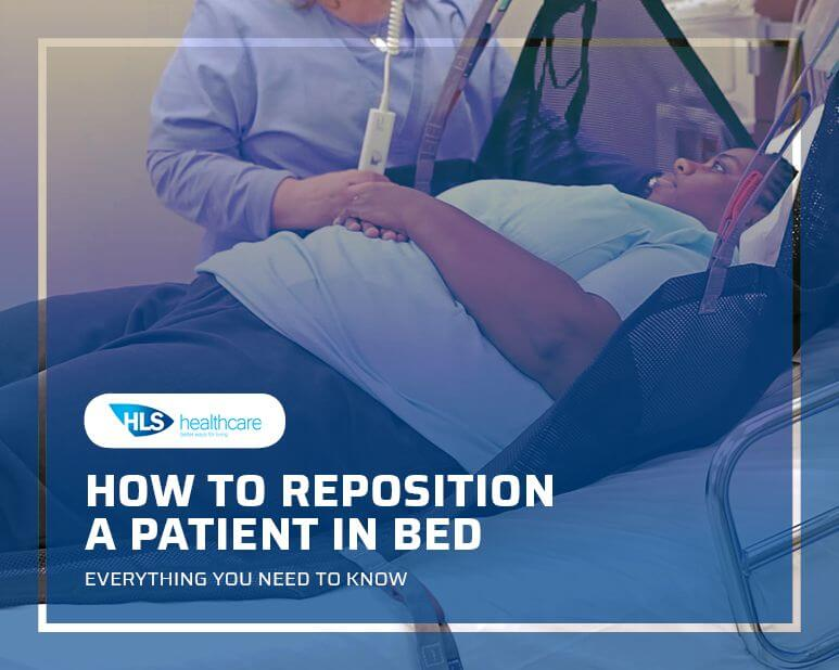 Everything You Need to Know about How to Reposition a Patient in Bed