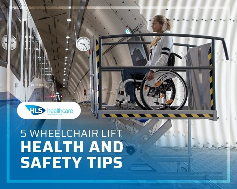 5 Wheelchair Lift Health and Safety Tips