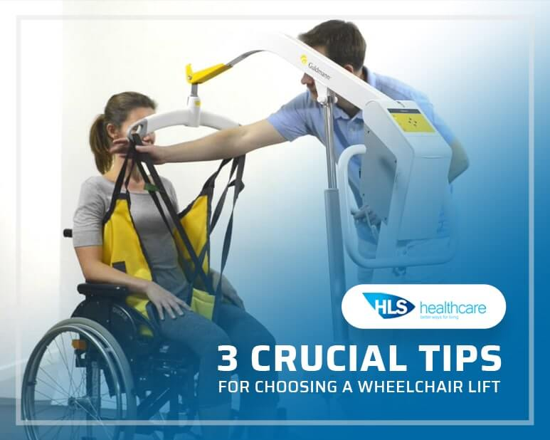 3 Crucial Tips for Choosing a Wheelchair Lift
