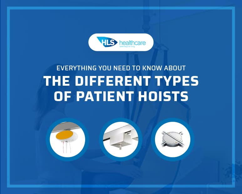 Everything you Need to Know about the Different Types of Patient Hoists