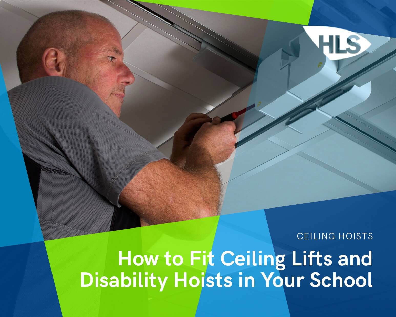 How to Fit Ceiling Lifts and Disability Hoists in Your School