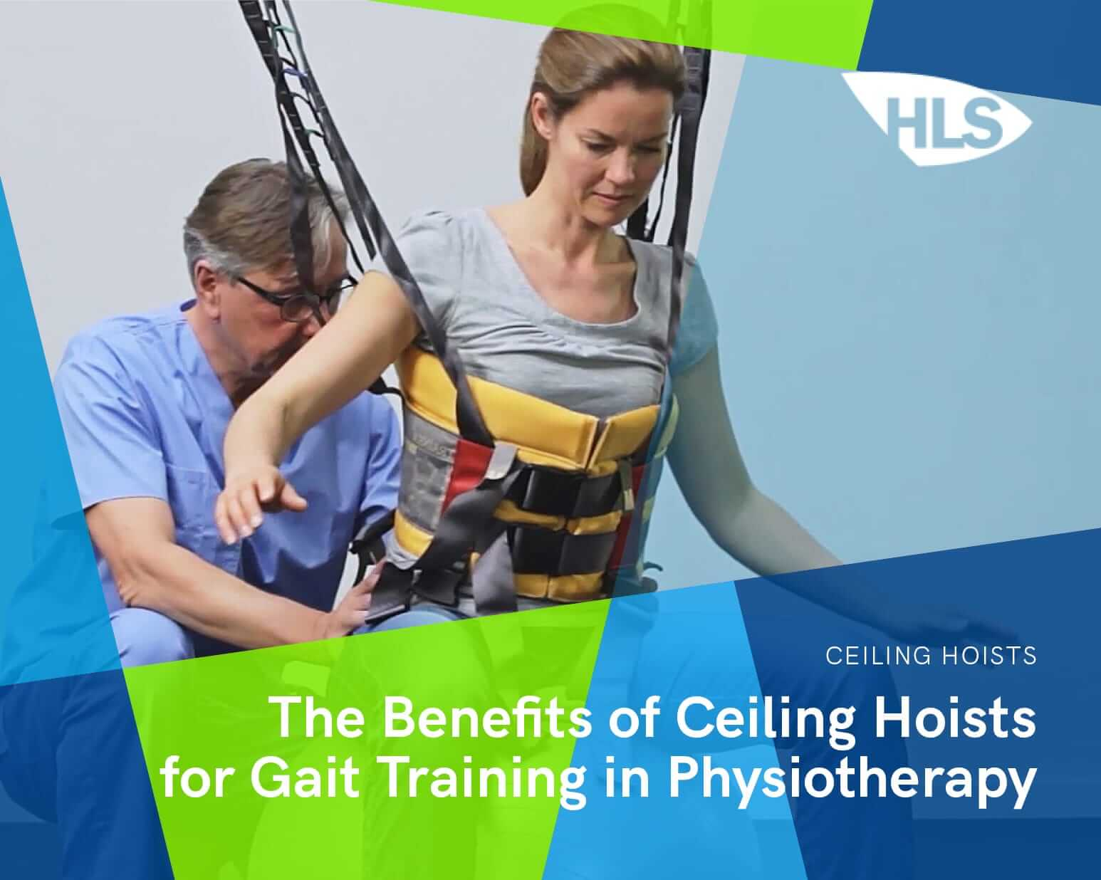 The Benefits of Ceiling Hoists for Gait Training in Physiotherapy