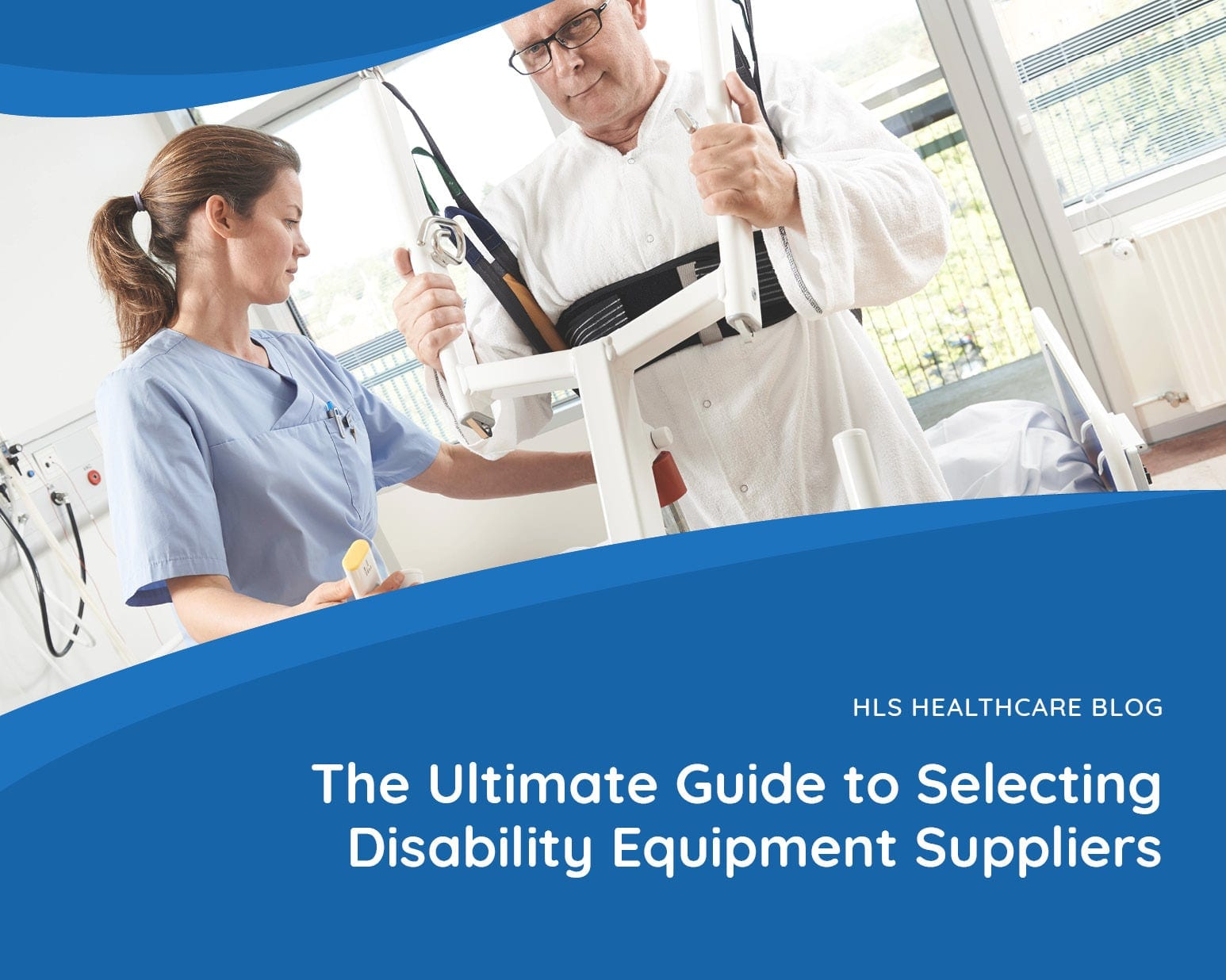 The Ultimate Guide to Selecting Disability Equipment Suppliers