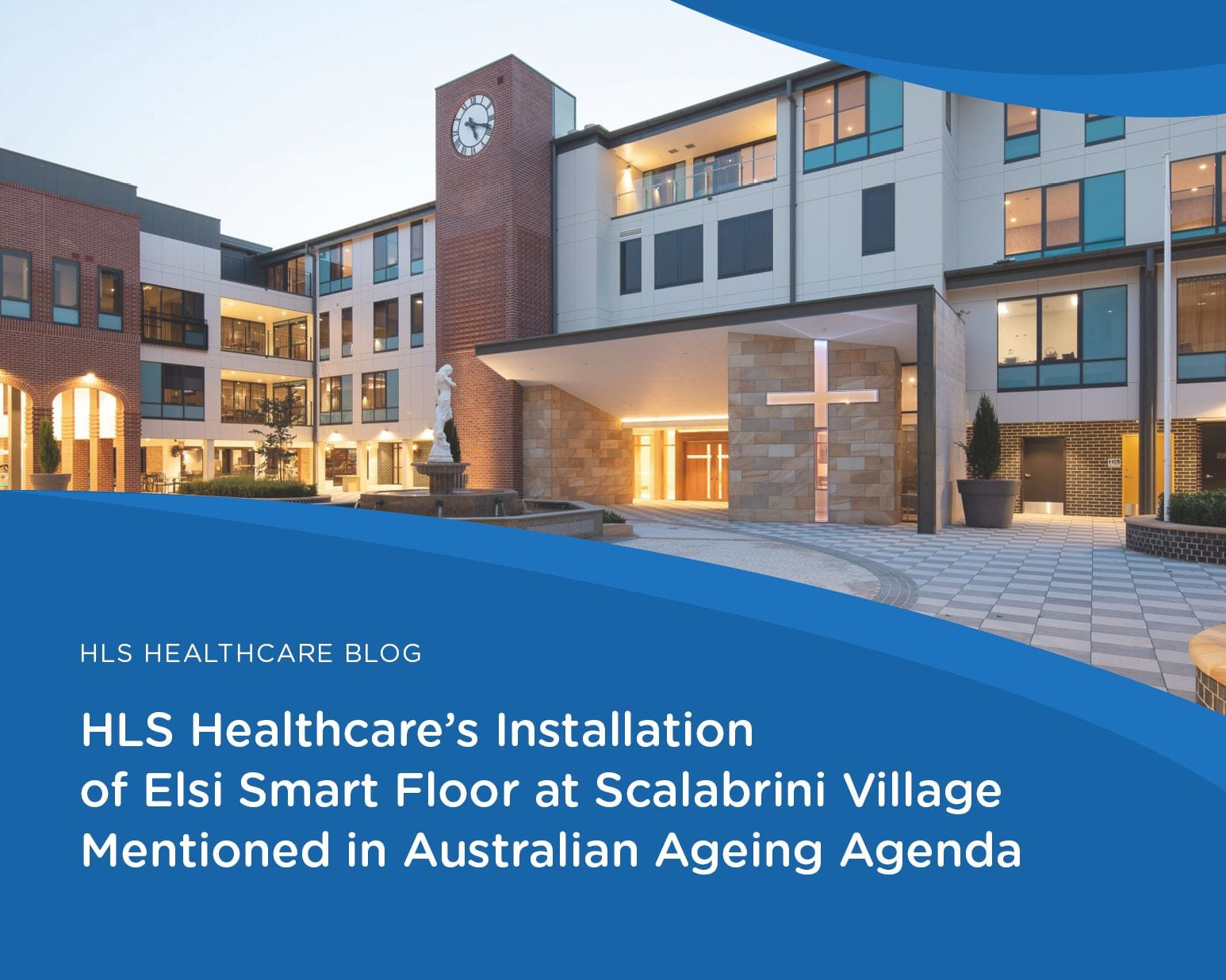 HLS Healthcare's Installation of Elsi Smart Floor at Scalabrini Village Mentioned in Australian Ageing Agenda