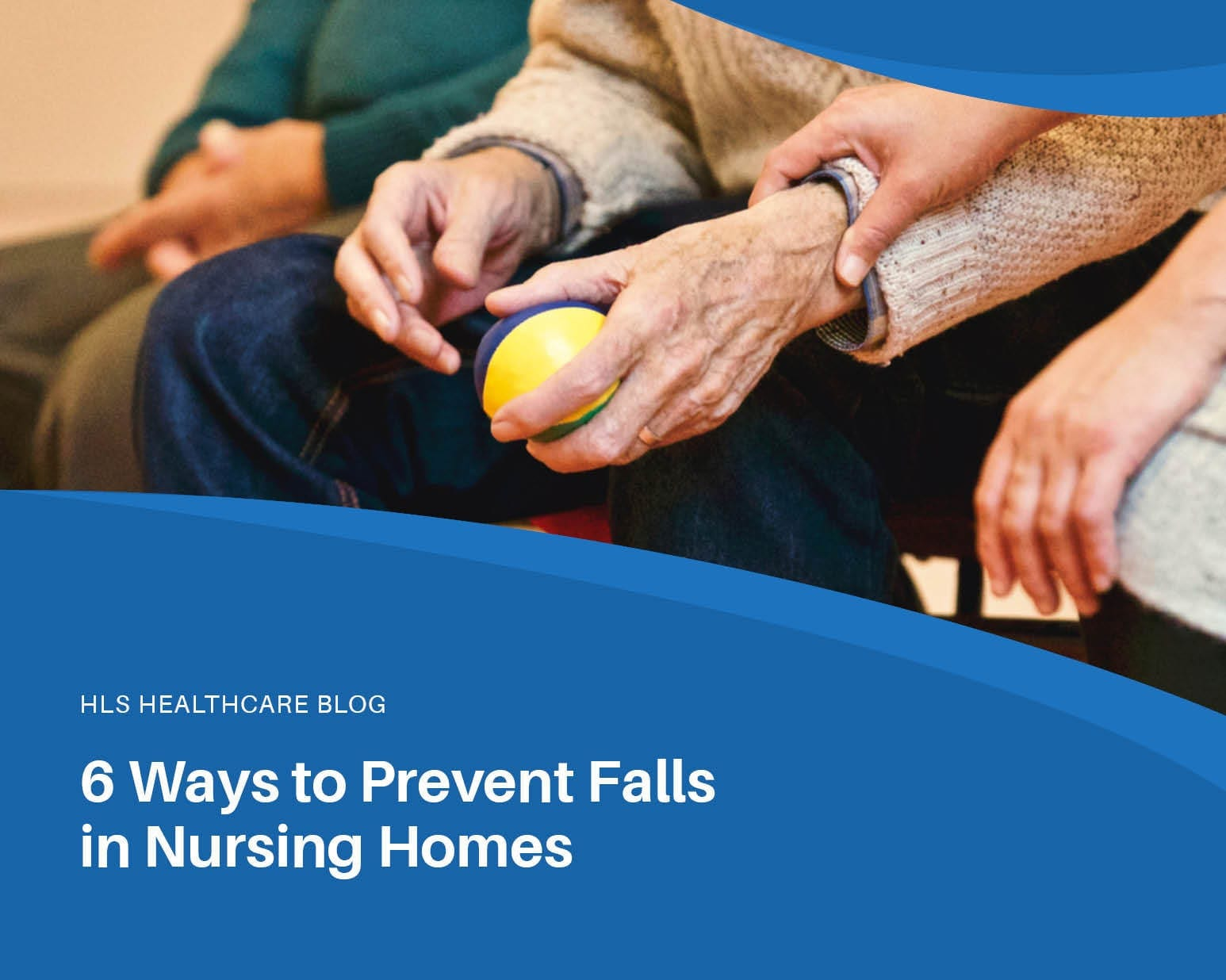 6 Ways to Prevent Falls in Nursing Homes
