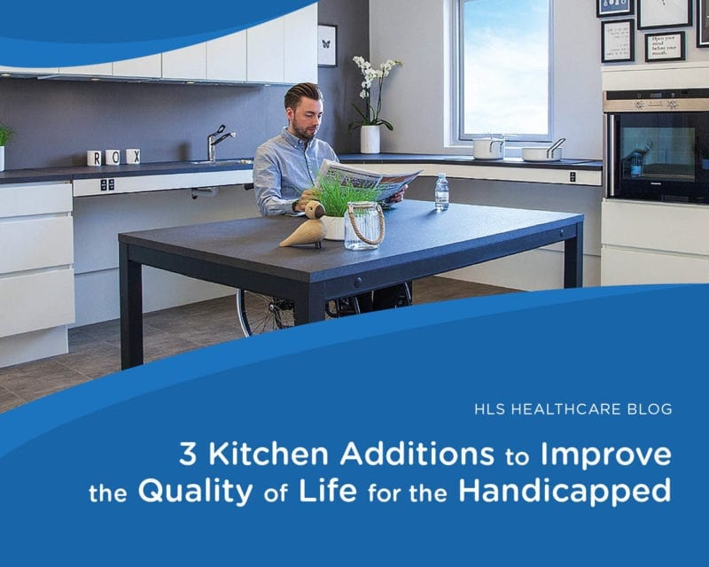 026 kitchen additions quality of life handicapped 773x618 x2 800x640 Distributors