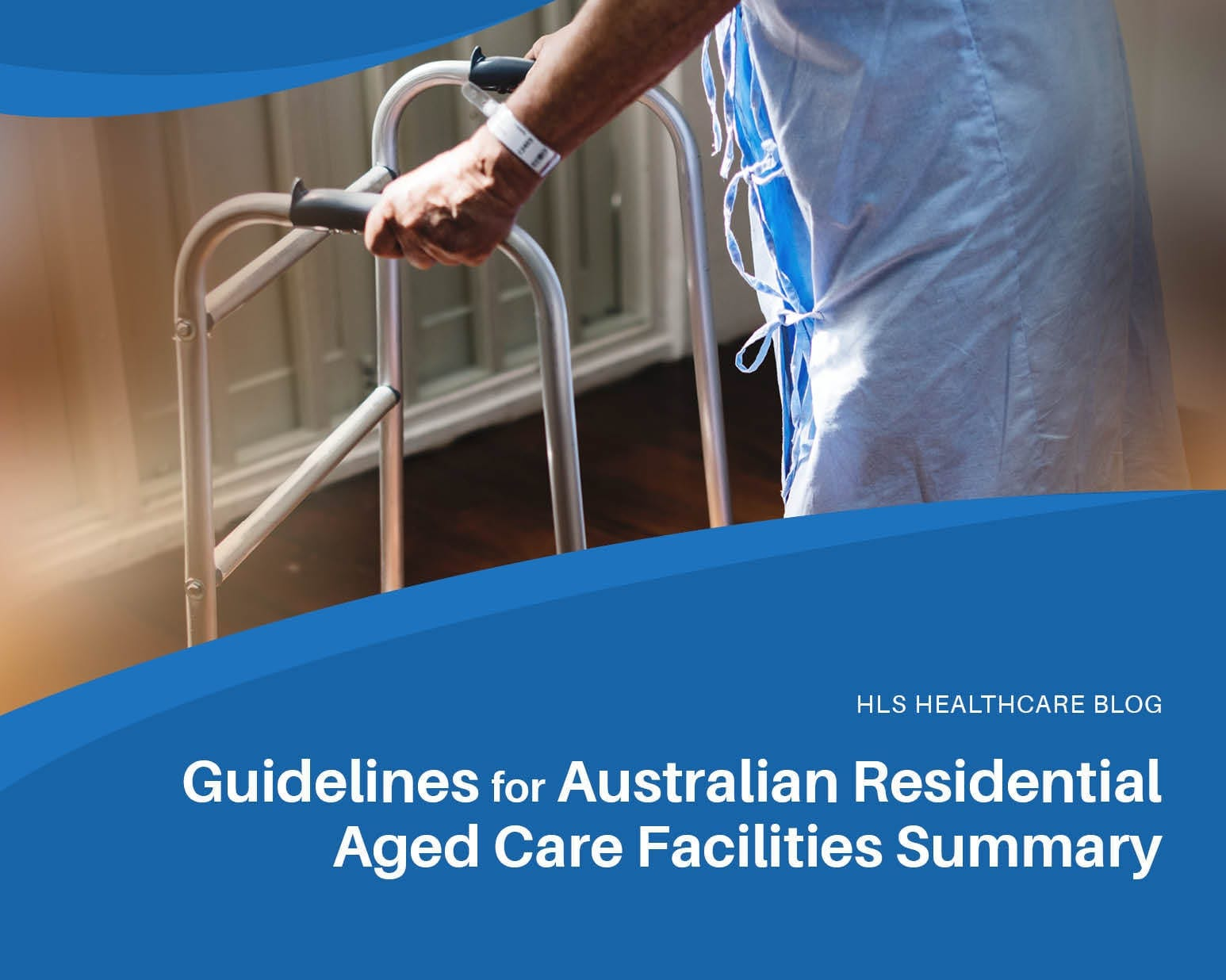 Guidelines for Australian Residential Aged Care Facilities Summary