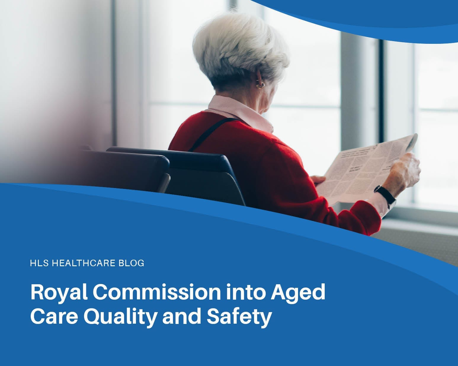 Aged Care Quality and Safety