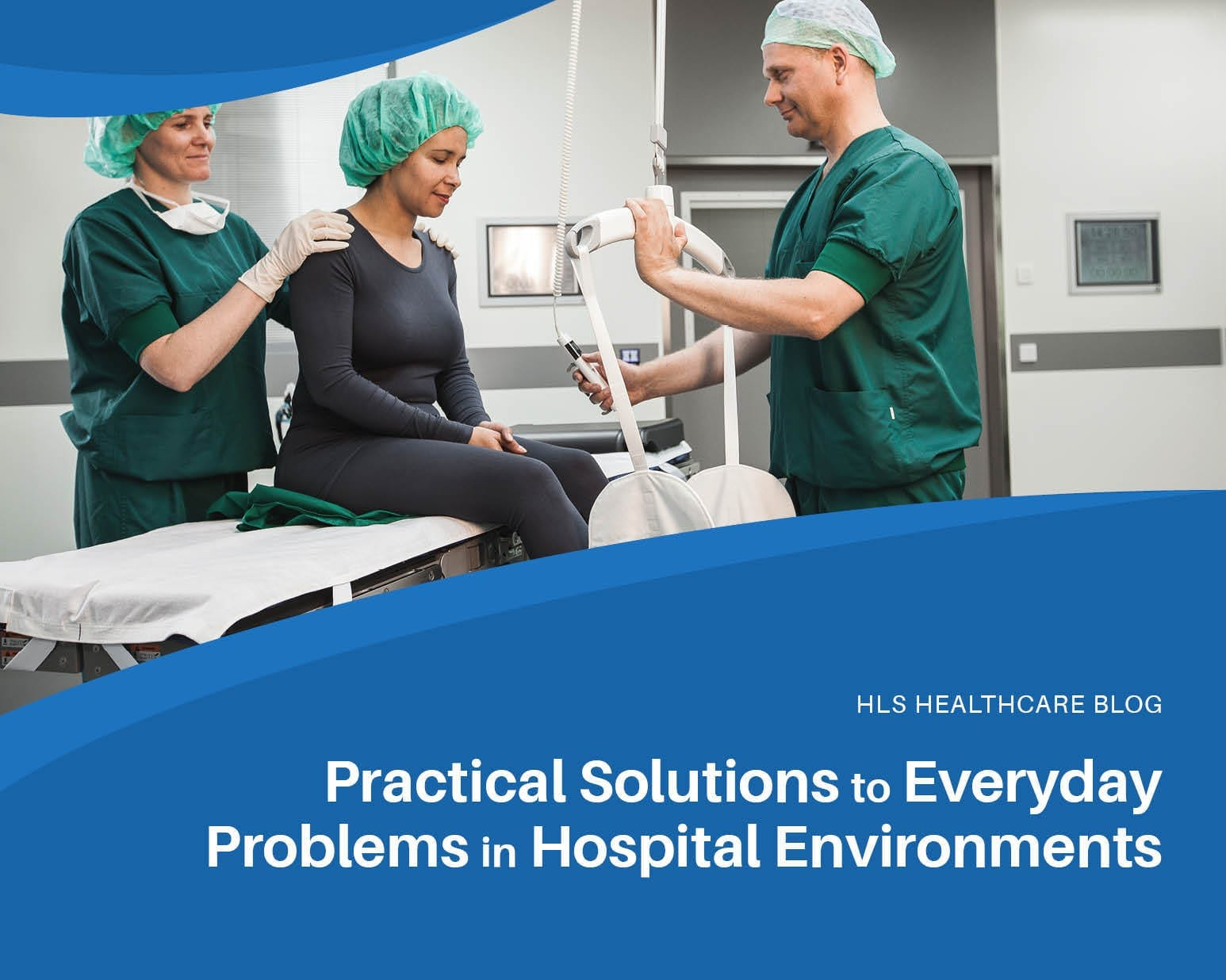 Practical Solutions to Everyday Problems in Hospital Environments